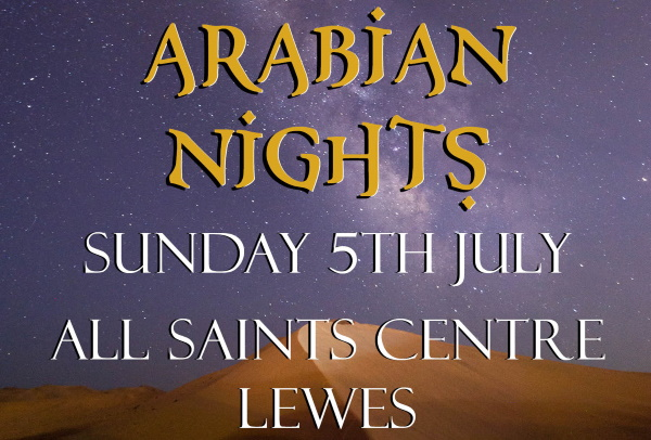 Arabian Nights Lewes Theatre All Saints Centre
